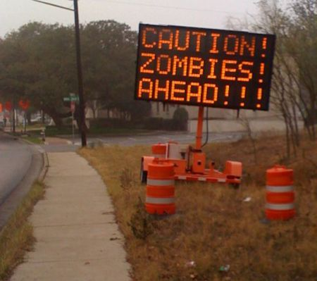 Zombies ahead!